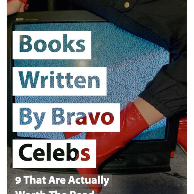 Best Books Written By Bravo Celebrities