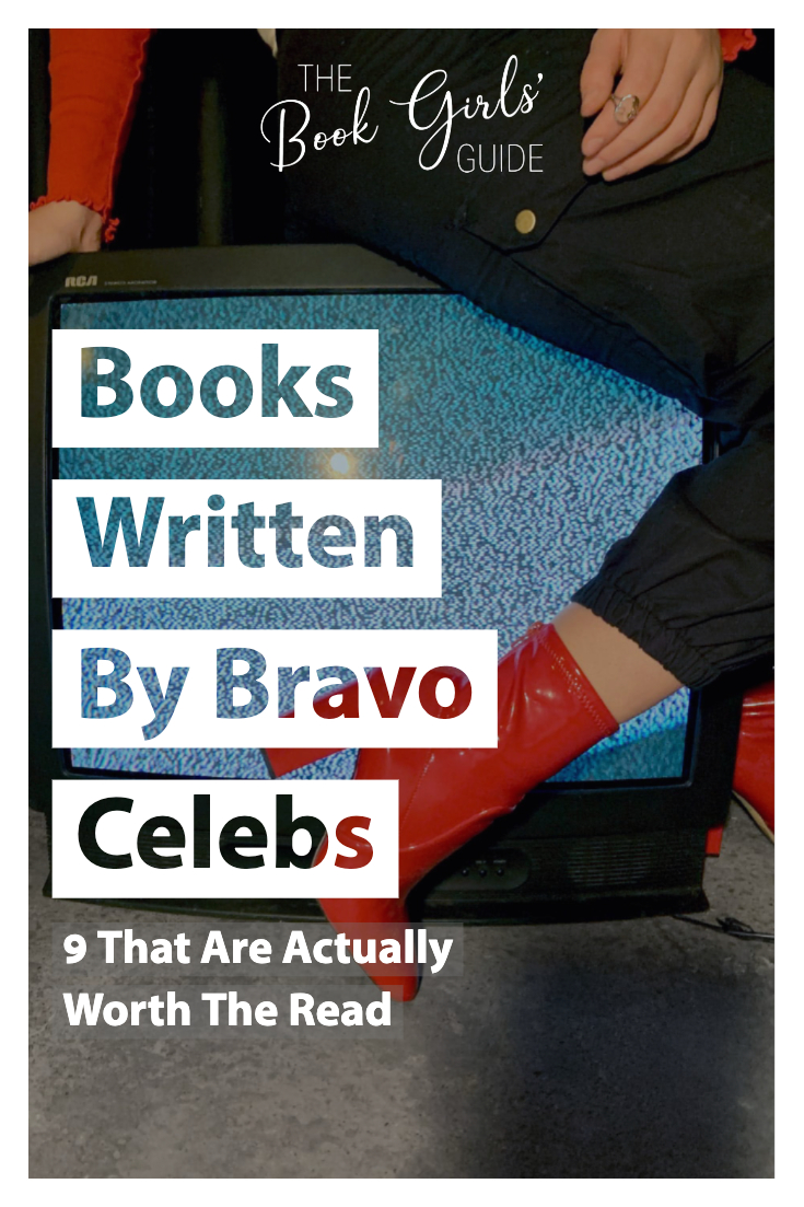 Best Books Written By Bravo Celebrities