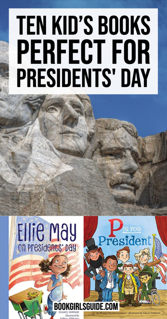 Kid's Books for Presidents' Day (text over image of Mount Rushmore)