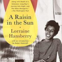 A Raisin in the Sun: A Play