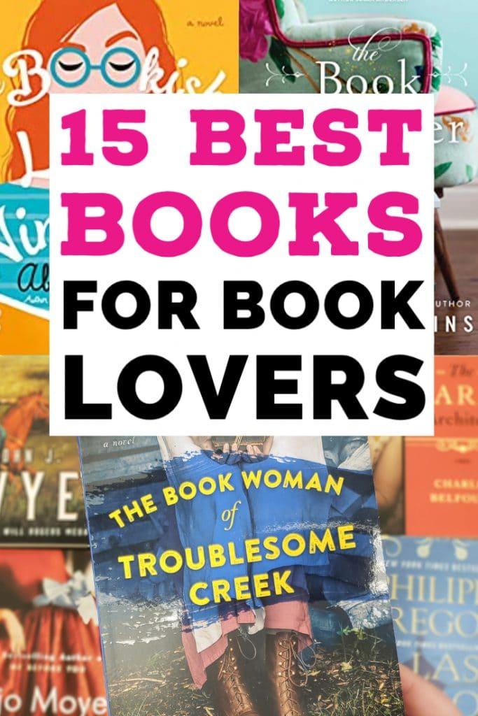 15 Best Books for Book Lovers (text over Bookish Life of Nina Hill & Book Woman of Troublesome Creek)