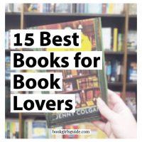 15 Best Books for Books Lovers (Text of image of bookshelf)