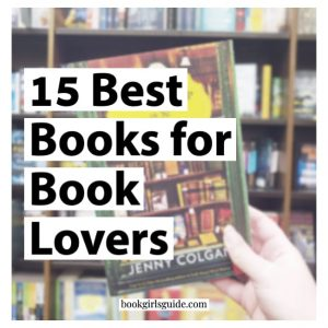 15 Best Books for Books Lovers (Text of image of bookshelf)