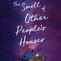 The Smell of Other People's Houses