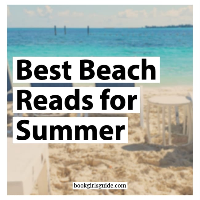 Best Beach Reads for Summer - text over beach photo