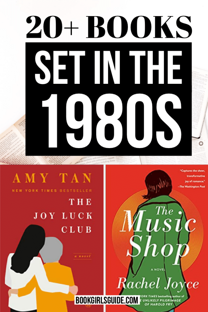 "Book covers of The Joy Luck Club and The Music Shop with text ""20+ Books Set in the 1980s"""