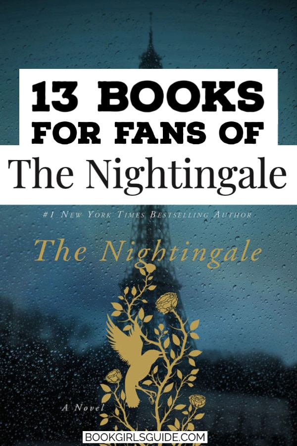 13 Books for Fans of the Nightingale - text over book cover