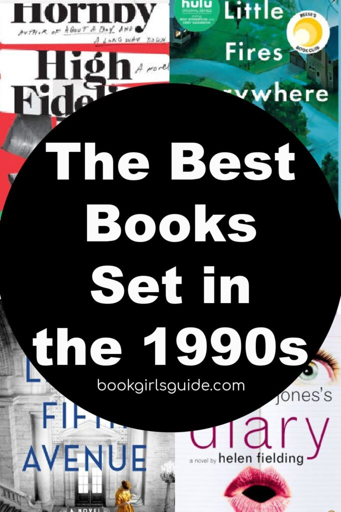 The Best Books Set in the 1990s - Text over book covers.