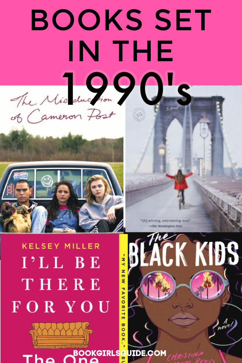 The Best Books Set in the 1990s - Text over book covers of The Black Kids, I'll be There For You, Someday, Maybe.