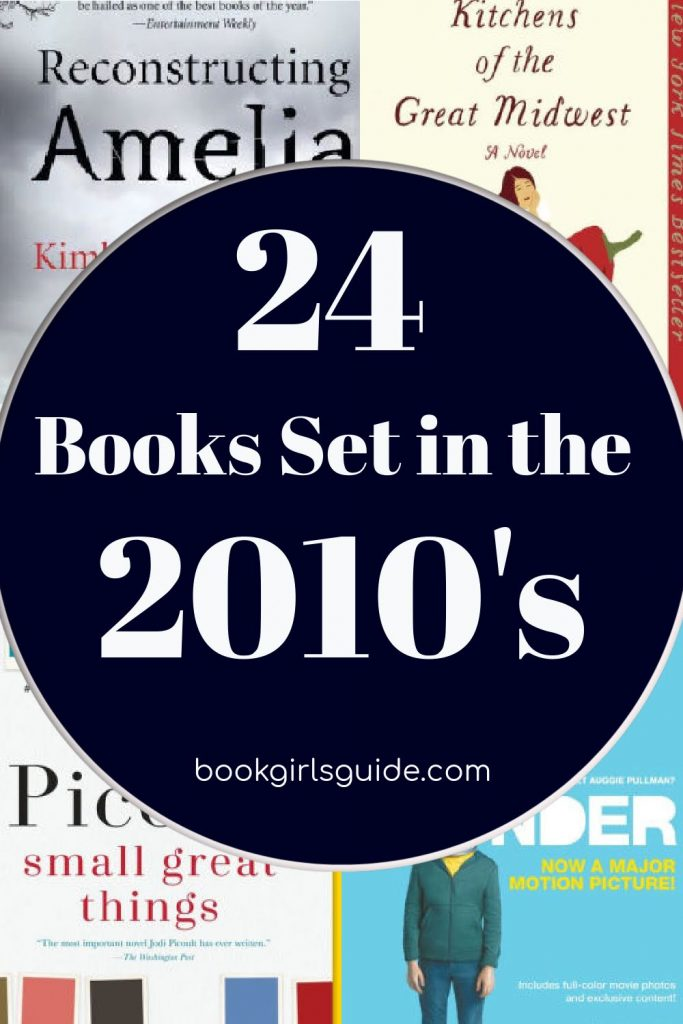 24 Books Set in the 2010s - text over obsured covers
