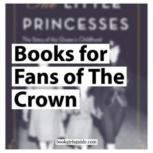 Books for Fans of the Crown (Text for The Little Princesses book cover)