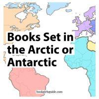 Books Set in the Arctic or Antarctic