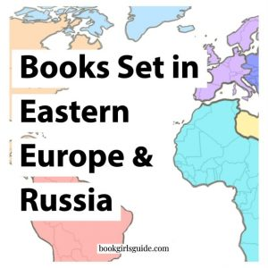 Books Set in Eastern Europe & Russia