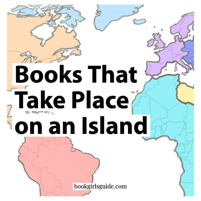 Colorful world map with text that reads Books That Take Place on an Island