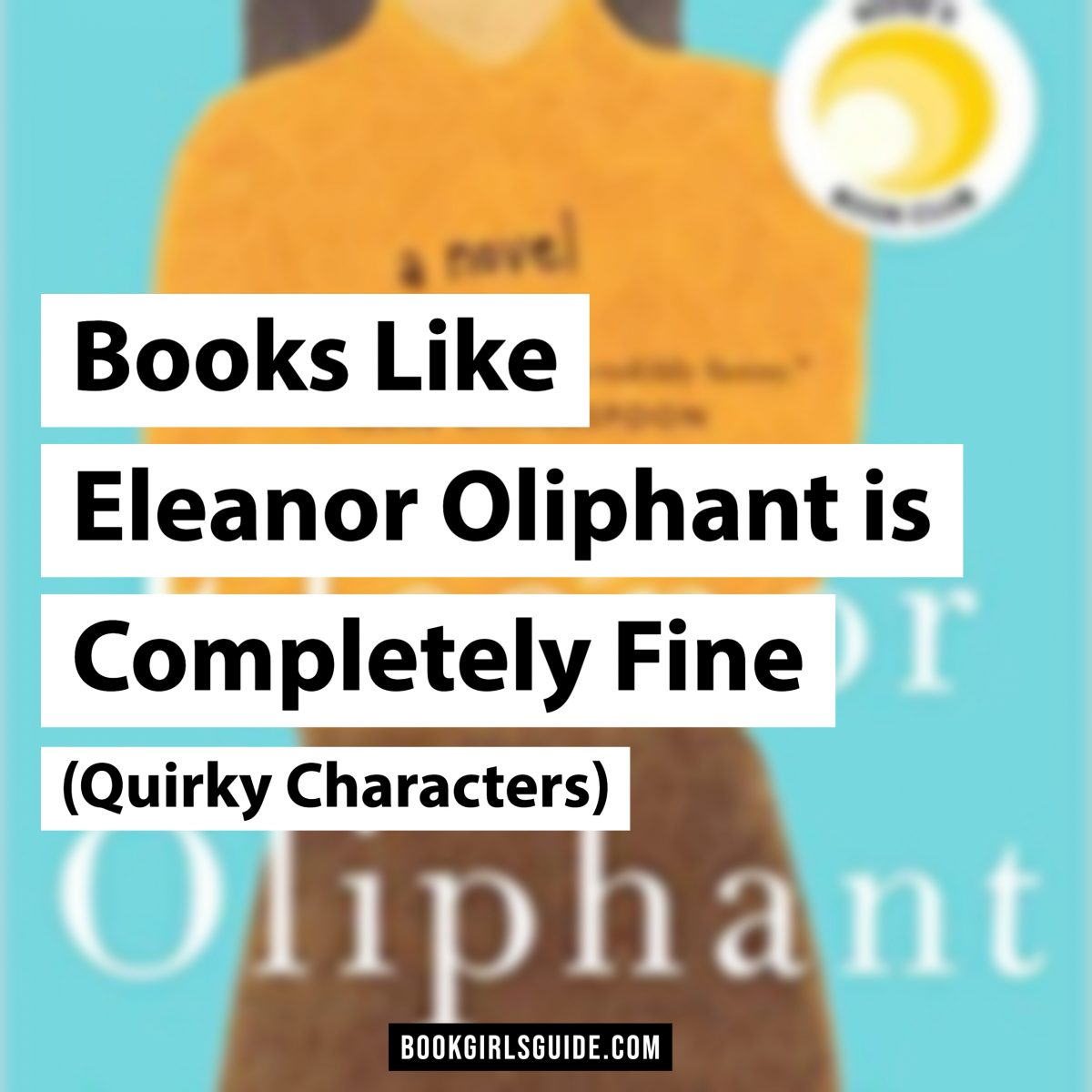 Books Like Eleanor Oliphant is Completely Fine