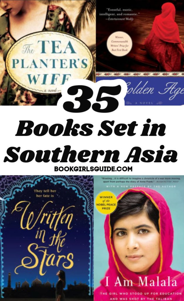 Books Set in Southern Asia, words with book covers for Tea Planters Wife, Golden Age, I Am Malala and Written in the Stars