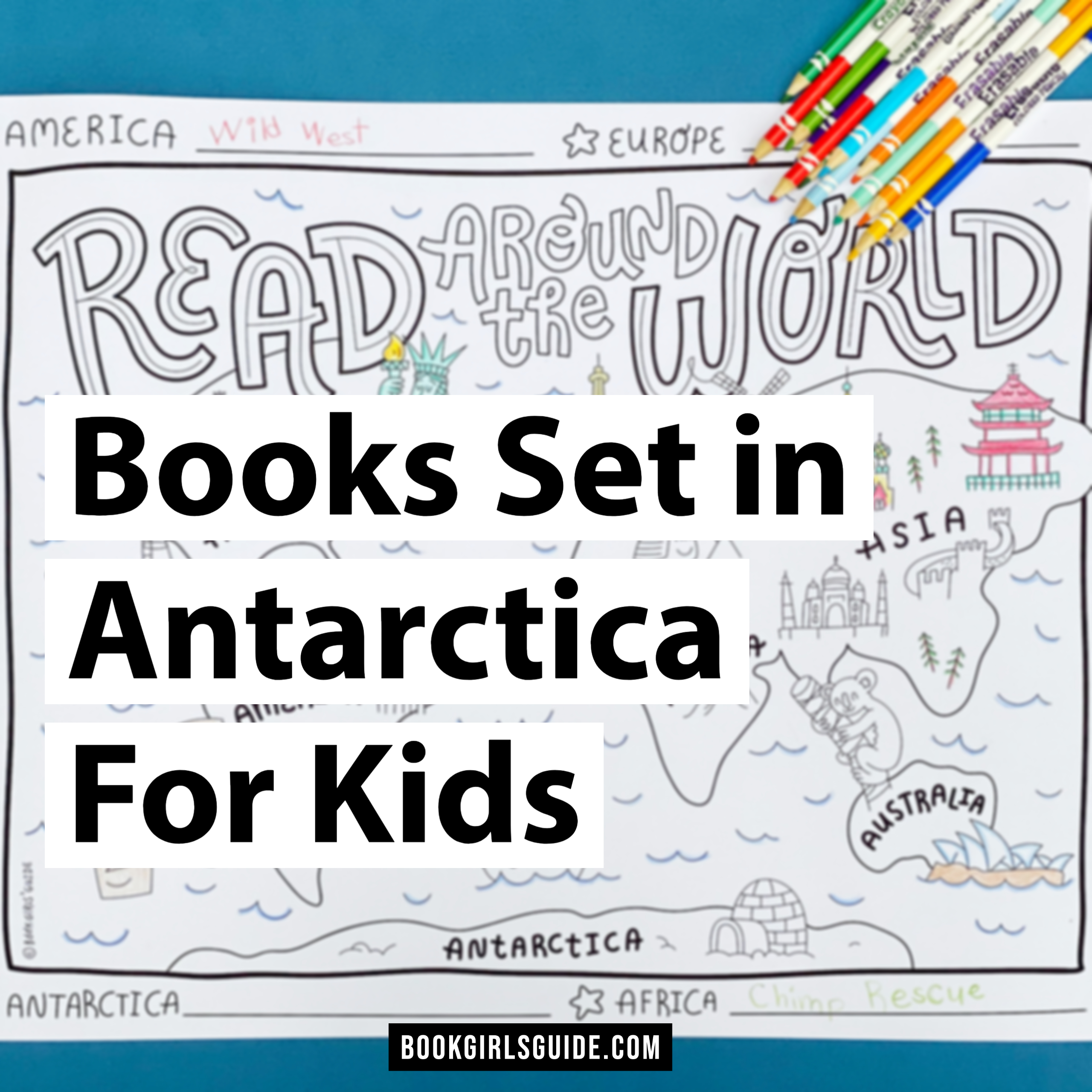 Books Set in Antarctica for Kids - Text over black and white world map
