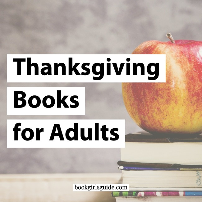 Thanksgiving Books for Adults - Text over photo of apple & book stack